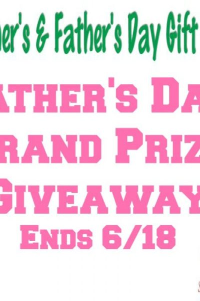 Welcome to the Father's Day Grand Prize Giveaway