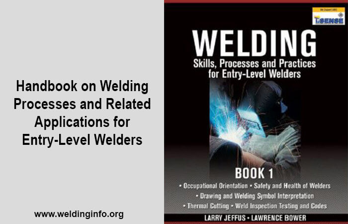 welding skills processes and practices