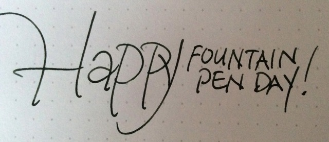 Happy Fountain Pen Day