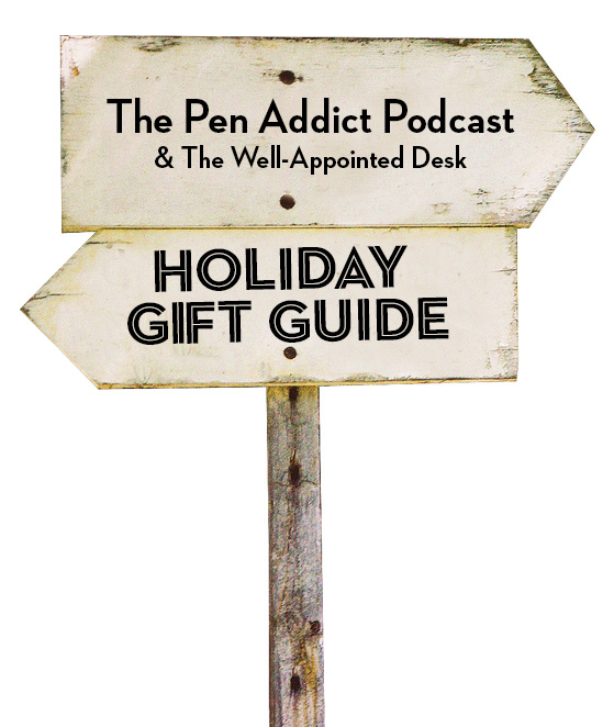 Podcast: The Pen Addict Annual Holiday Gift Guide