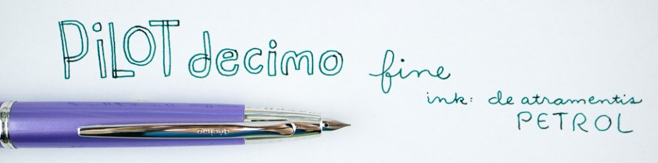 Pilot Decimo Fountain Pen
