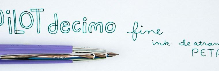 Pen Review: Pilot Decimo Fine Fountain Pen