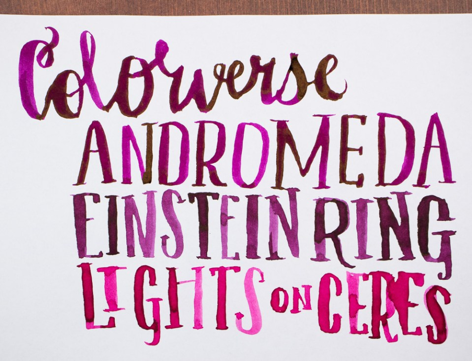 Ink Review: Colorverse Ink Andromeda #16, Einstein Ring #04 and Lights on Ceres #05