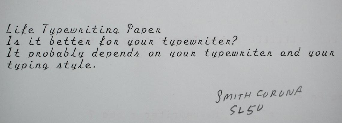 Life Typewriter Paper typing sample