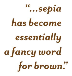 Sepia quote