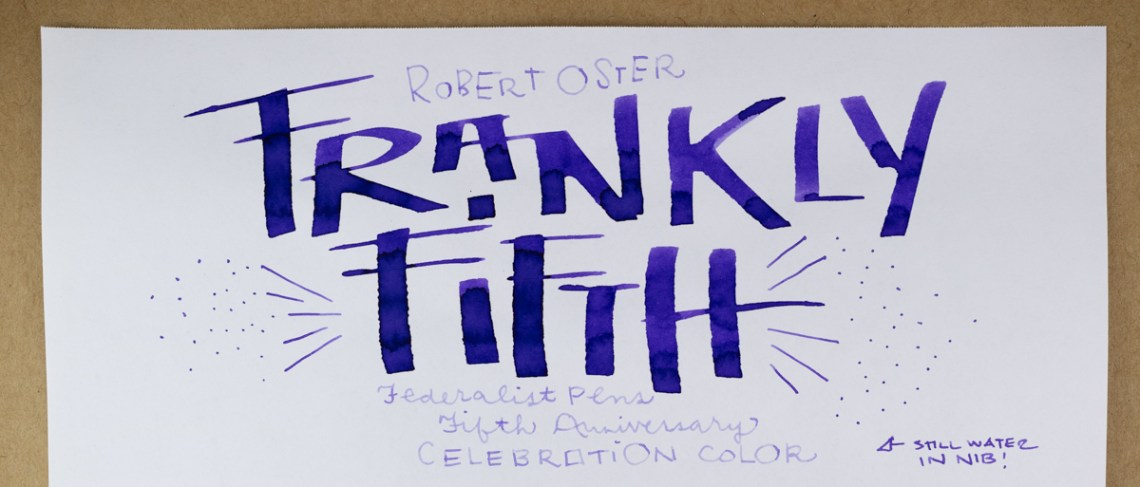 Robert Oster Frankly Fifth folded nib