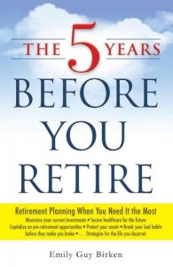 5 years before you retire