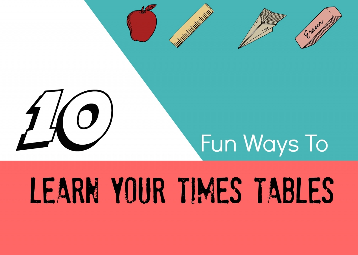 10 Fun Ways To Learn Your Times Tables