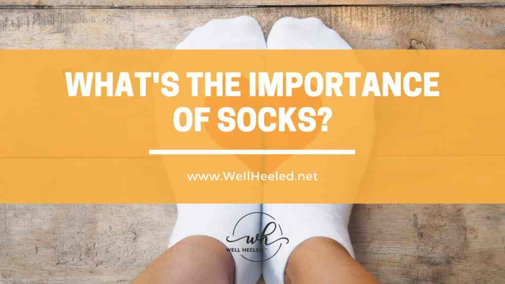 whats the importance of socks
