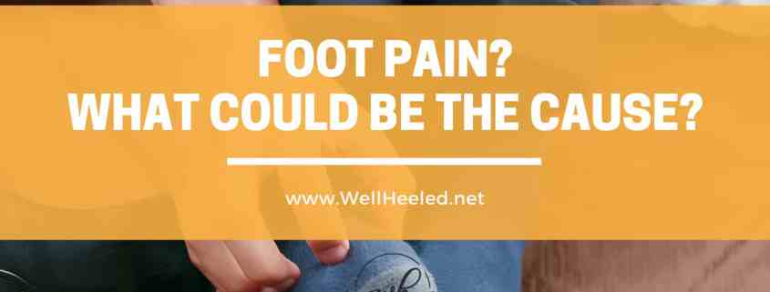foot pain what could be the cause