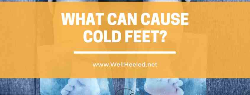 what can cause cold feet