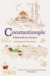 CONSTANTINOPLE by EDMONDO DE AMICIS