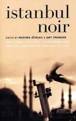 ISTANBUL NOIR by MUSTAFA ZIYALAN