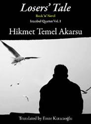 LOSERS' TALE by HIKMET TEMEL AKARSU