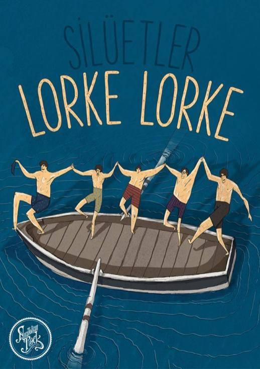 Silüetler - Lorke Lorke