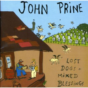 John Prine – Lost Dogs & Mixed Blessings