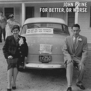 John Prine – For Better, Or Worse