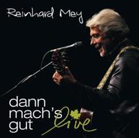 Reinhard Mey - Dann mach's gut live- Cover