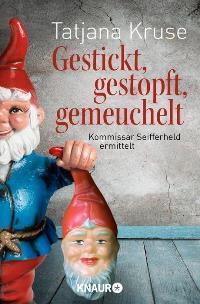 Buchcover - Gestickt, gestopft, gemeuchelt, Rechte bei Droemer Knaur