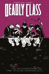Comic Cover - Deadly Class - Tödliches Klassenzimmer: #2: 1988 - Kinder des schwarzen Lochs, Rechte bei Panini Comics