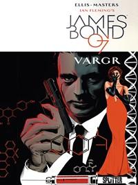 James Bond 007 #1: VARGR, Rechte bei Splitter Verlag