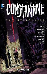 Comic Cover - Constantine: The Hellblazer #1: Abwärts, Rechte bei Panini Comics