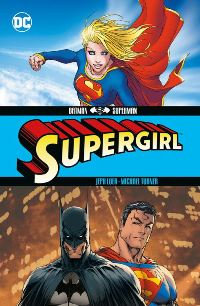 Comic Cover - Superman/Batman: Supergirl, Rechte bei Panini Comics
