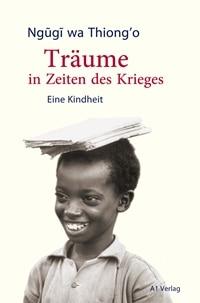 Träume in Zeiten des Krieges: Eine Kindheit, Rechte bei A1 Verlag