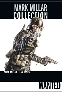 Cover - Mark Millar Collection Band 1: Wanted, Rechte bei Panini Comics