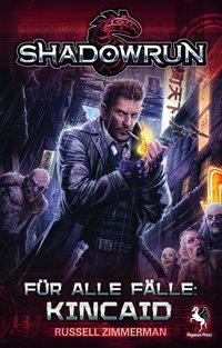 Shadowrun: Für alle Fälle Kincaid, Rechte bei Pegasus Press