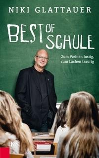 Best of Schule: Zum Weinen lustig, zum Lachen traurig, Rechte bei Kremayr & Scheriau