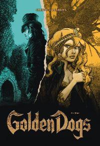 Golden Dogs - Die Meisterdiebe von London - Band 4: Vier, Rechte bei Panini Comics