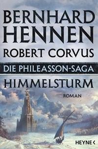 Die Phileasson-Saga - Himmelsturm von Bernhard Hennen, Rechte bei Heyne