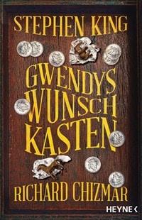 Gwendys Wunschkasten von Stephen King und Richard Chizmar, Rechte bei Heyne