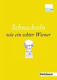 Schnackseln wie ein echter Wiener, Rechte beim Holzbaum Verlag