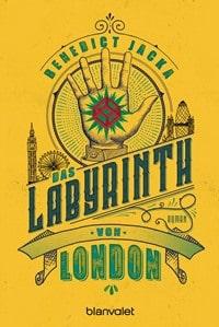 Das Labyrinth von London von Benedict Jacka, Rechte bei Blanvalet