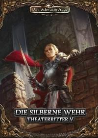 Die Silberne Wehr - Theaterritter Band #5, Rechte bei Ulisses Spiele