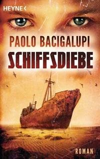 Schiffsdiebe von Paolo Bacigalupi, Rechte bei Heyne