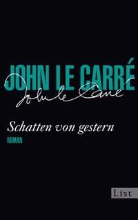 Schatten von gestern von John le Carré, Rechte bei List/Ullstein