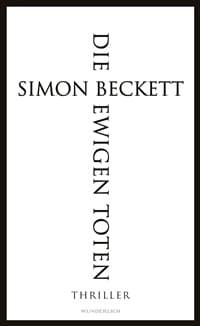 Die ewigen Toten von Simon Beckett, Rechte bei Wunderlich