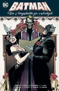 Batman: Die Vorgeschichte zur Hochzeit, Rechte bei Panini Comics
