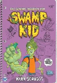 Das geheime Tagebuch von Swamp Kid, Rechte bei Panini Comics