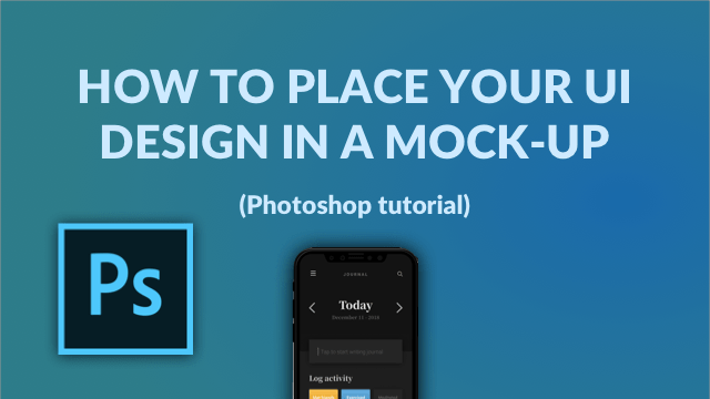 How To Place Your UI Design In A Mock-up (Photoshop tutorial)