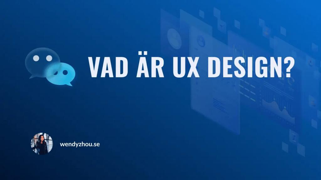 Vad är UX Design?