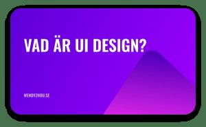 Vad är UI Design? | Steg-för-steg designprocess