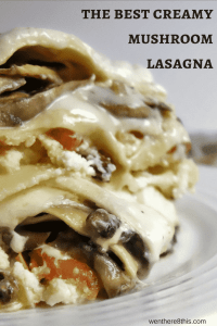 Creamy Mushroom Lasagna with Bechamel Sauce