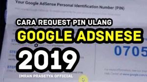 Cara Request PIN Ulang Untuk Google AdSense Terbaru 2019