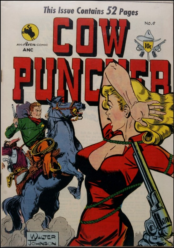 Cow Puncher #6, 1949. Cover art by Walter Johnson.