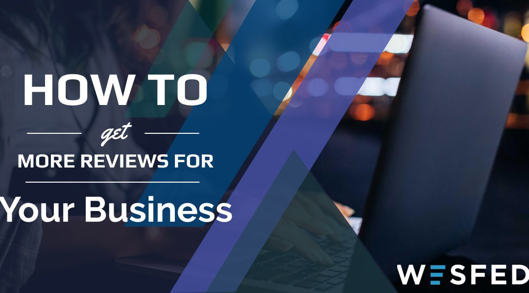 How to get more reviews for your small business