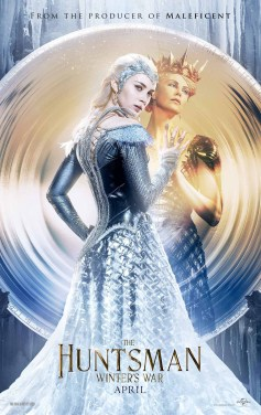 The Huntsman Winter's War Poster; Charlize Theron is The Evil Queen and Emily Blunt as Freya The Ice Queen